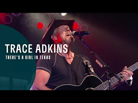 Trace Adkins - There's A Girl In Texas (Live Count