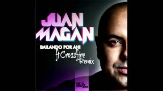 Bailando Por Ahi - Juan Magan Ft Crossfire ( HD ) ( COMPLETA ) Child-D