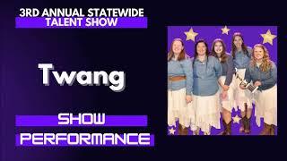 Twang : Show Performance - LFOA, Inc. 3rd A.S.T.S.
