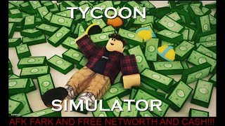 Roblox Tycoon Simulator AFK FARM! (Free Networth And Cash!)
