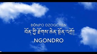 Bon Dzogchen Ngondro, chant by Chaphur Rinpoche