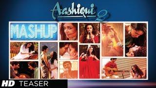 AASHIQUI 2 MASHUP SONG TEASER | KIRAN KAMATH