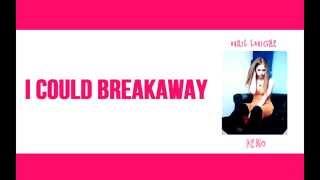 Avril Lavigne - Breakaway (Lyric Video)