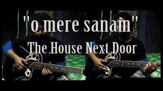 O Mere Sanam | The House Next Door | Guitar Instrumental Cover