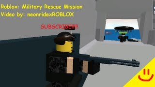 Roblox: Military Rescue Mission