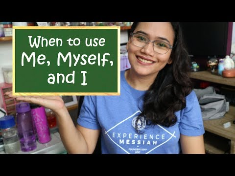 When to Use Me, Myself, and I - English Grammar Lesson - Civil Service Review