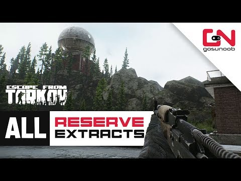 All Reserve Extracts Locations - All PMC and SCAV Exits - Escape from Tarkov Beginners Guide