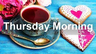 Thursday Morning Jazz - Happy …