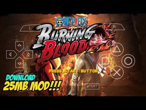 One Piece Romance Dawn MOD Burning Blood PPSSPP Android 25MB