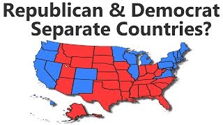 What If Republican and Democrat States Were Separate Countries?
