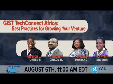 GIST TechConnect Africa: Best Practices for Growing Your Venture