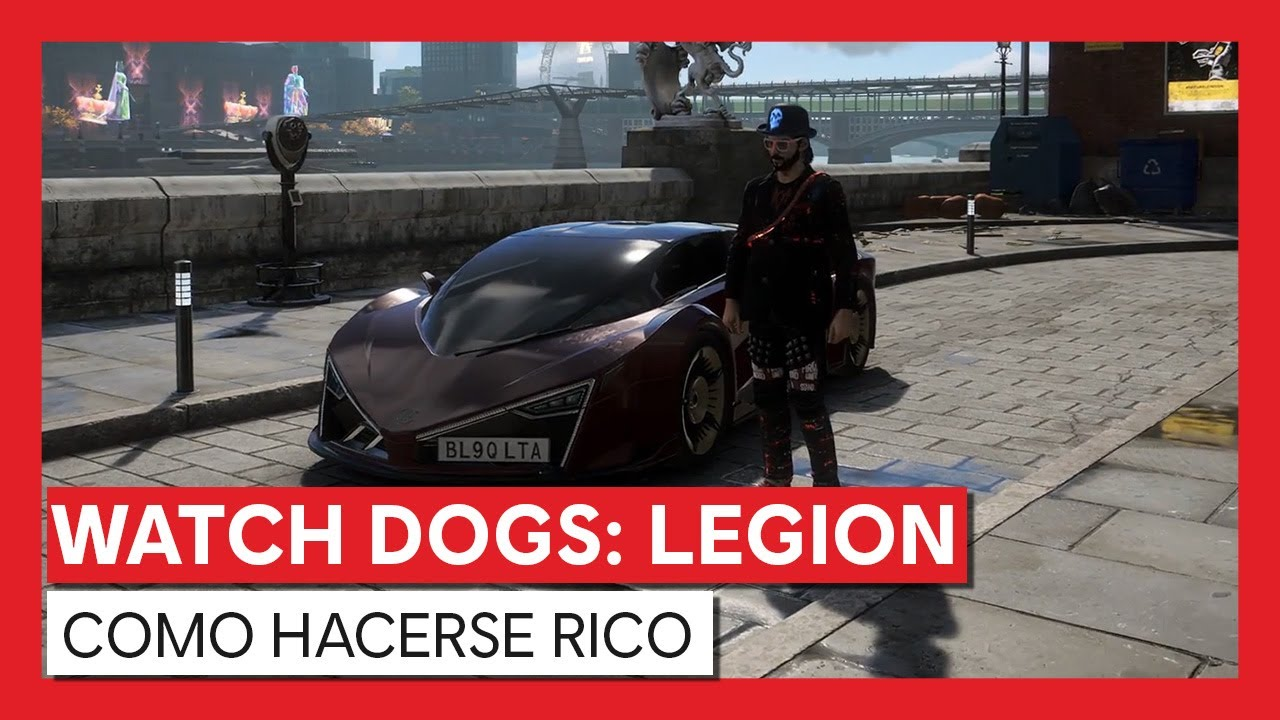Watch Dogs: Legion - COMO HACERSE RICO