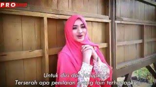 Kun Anta (Jadilah Diri Sendiri) By Fida Syakur, With Indonesian Subtitle.