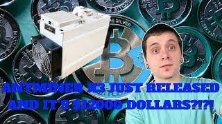 ANTMINER X3 JUST RELEASED?!?? | $12000 ASIC MINER!????