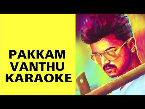 Pakkam Vanthu Kaththi Karaoke with Lyrics