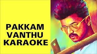Pakkam Vanthu Kaththi Karaoke with Lyrics
