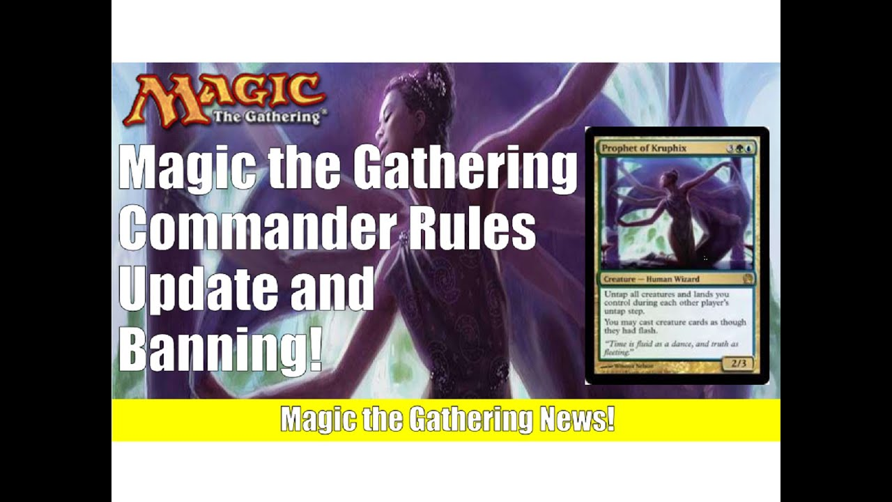 Mtg Commander Rules Update And Card Banning Magic The Gathering
