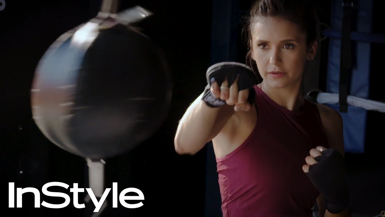 Nina Dobrev on the Workout That Makes Her Feel the Most Badass | InStyle