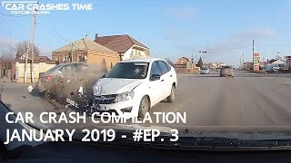 Car Crash Compilation - January 2019 - #EP. 3