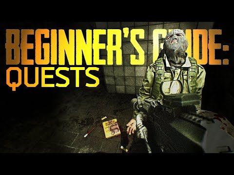 Beginner's Guide: Quests - Escape From Tarkov