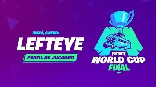 Fortnite World Cup - Perfil de jugador - Lefteye