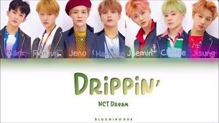 "Nct Dream  엔시티 드림  - ""drippin'""  Han/rom/eng  Color Coded Lyrics"