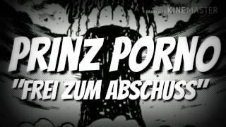 """Prinz Porno - """"Frei zum Abschuss"""""""
