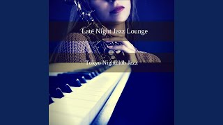 BGM for Tokyo Jazz Clubs