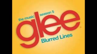 Glee - Blurred Lines (DOWNLOAD MP3 + LYRICS)