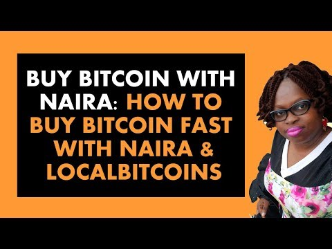 LocalBitcoins Tutorial Nigeria: How To Buy Bitcoin With Naira With LocalBitcoins