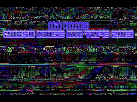 DJ KAOS // HARSH NOISE MIX TAPE 2013
