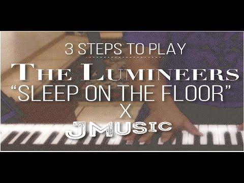 play-sleep-on-the-floor-in-3-steps*the-lumineers*piano-tutorial+chords-pdf-free