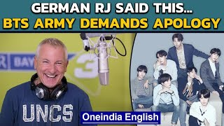 BTS: Twitter erupts against German RJ for racist remarks against BTS  | Oneindia News