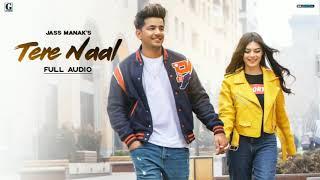 Tere Naal : Jass Manak (Official Song) Latest Punjabi Songs   GK.DIGITAL