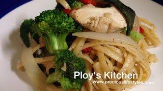 Drunken Pasta Or Spicy Thai Basil Pasta With Chicken - Episode 13 -  Thai Cooking - Healthy Cooking