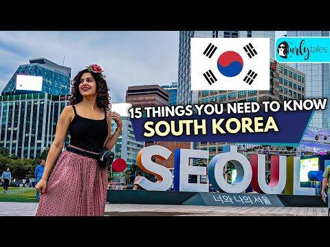 15 Things You Need To Know About South Korea | Curly Tales