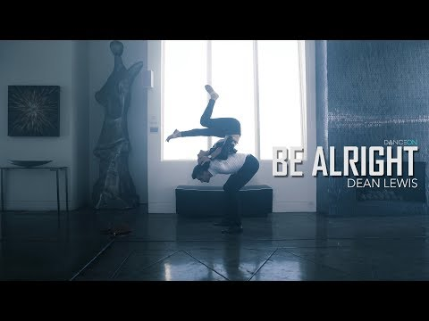Dean Lewis - Be Alright | Jan Ravnik & Lonni Olson Choreography | Artist Request