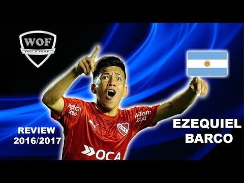 EZEQUIEL BARCO | Independiente | Goals & Skills | 2016/2017  (HD)