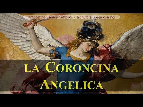 La coroncina angelica - Rivelata dallo stesso Arcangelo San Michele