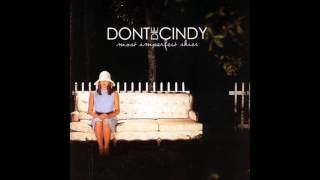 Watch Dont Die Cindy The World Was Never Mine video