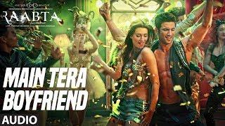 Gambar cover Main Tera Boyfriend Full Audio | Raabta | Arijit Singh | Neha Kakkar | Sushant Singh Kriti Sanon