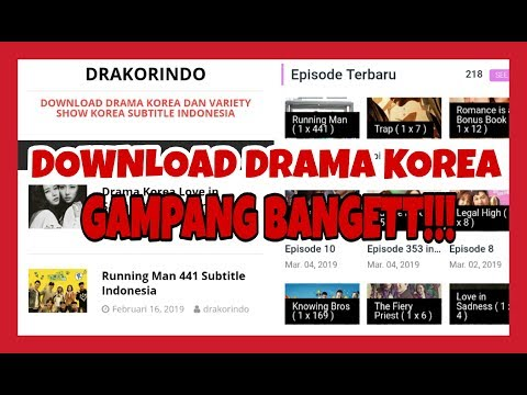 CARA DOWNLOAD DRAMA KOREA,GAMPANG BANGET TERNYATA!