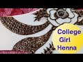 Lovely Henna design for college girls | simple and sweet|