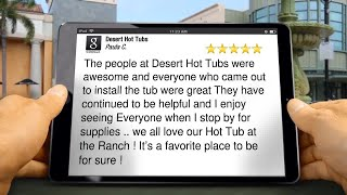 Desert Hot Tubs Review Deer Creek Village, AZ 85027 (602) 863-3305