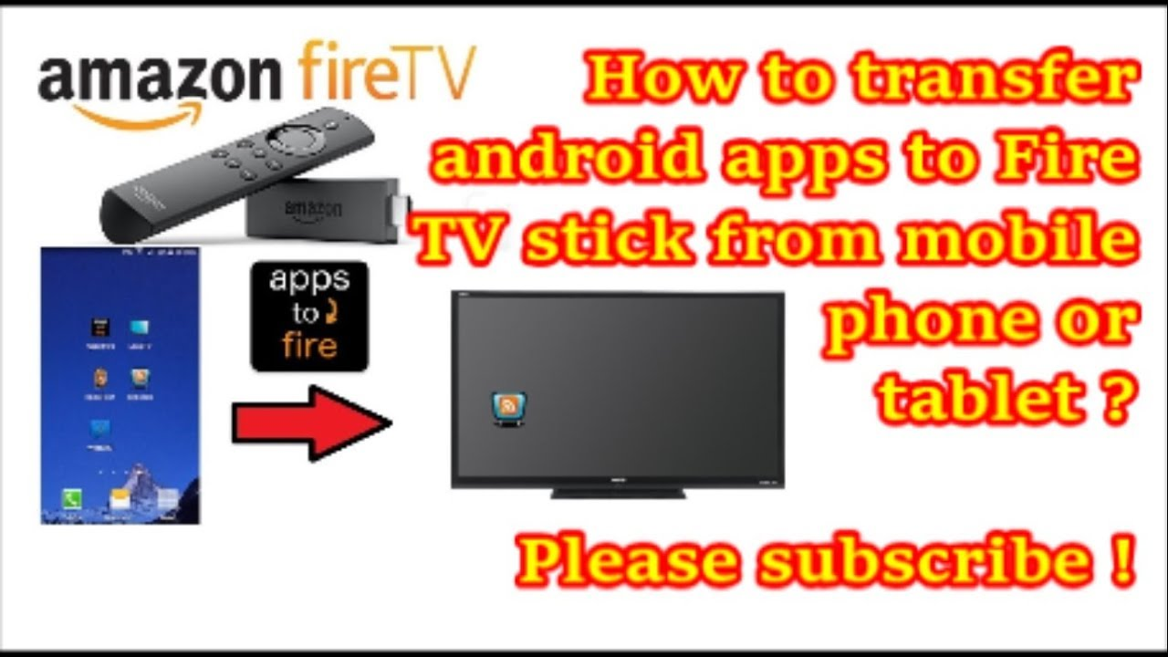 Apps2Fire App : How to transfer android apps to Amazon Fire TV stick from  mobile phone/tablet ?