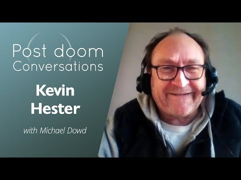 Kevin Hester: Post-doom with Michael Dowd