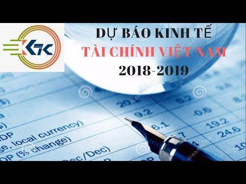 Dự báo kinh tế Việt Nam năm 2018 và 2019