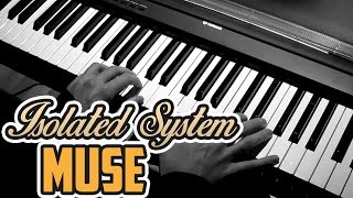 Muse - Isolated System - Piano Cover