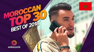 🇲🇦 TOP 30 BEST MOROCCAN SONGS OF 2018: Saad Lamjarred, Zouhair Bahaoui, Manal, DJ Hamida & more!