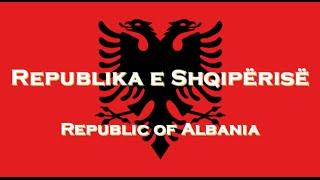 「National Anthem」Republika e Shqipërisë - Himni i Flamurit
